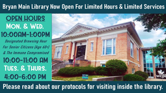 Bryan Library Open for Limited Hours/Services